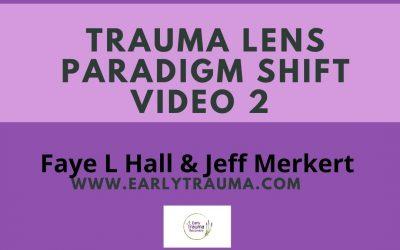 Trauma Lens Paradigm Shift video #2